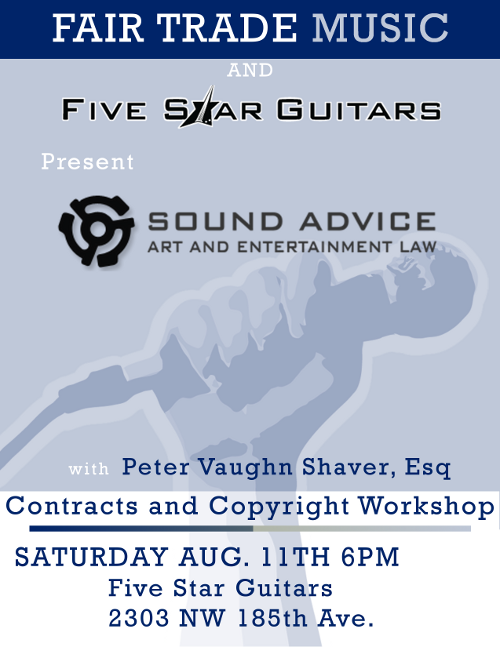 Fair Trade Music Copyright workshop Aug 11 6pm at Five Star Guitars